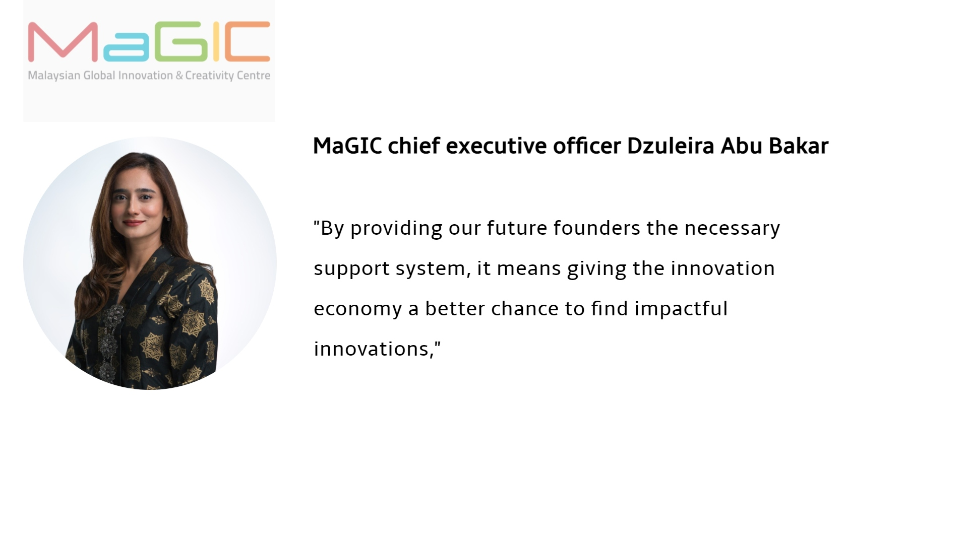 MaGIC Chief Executive Officer Dzuleira Abu Bakar