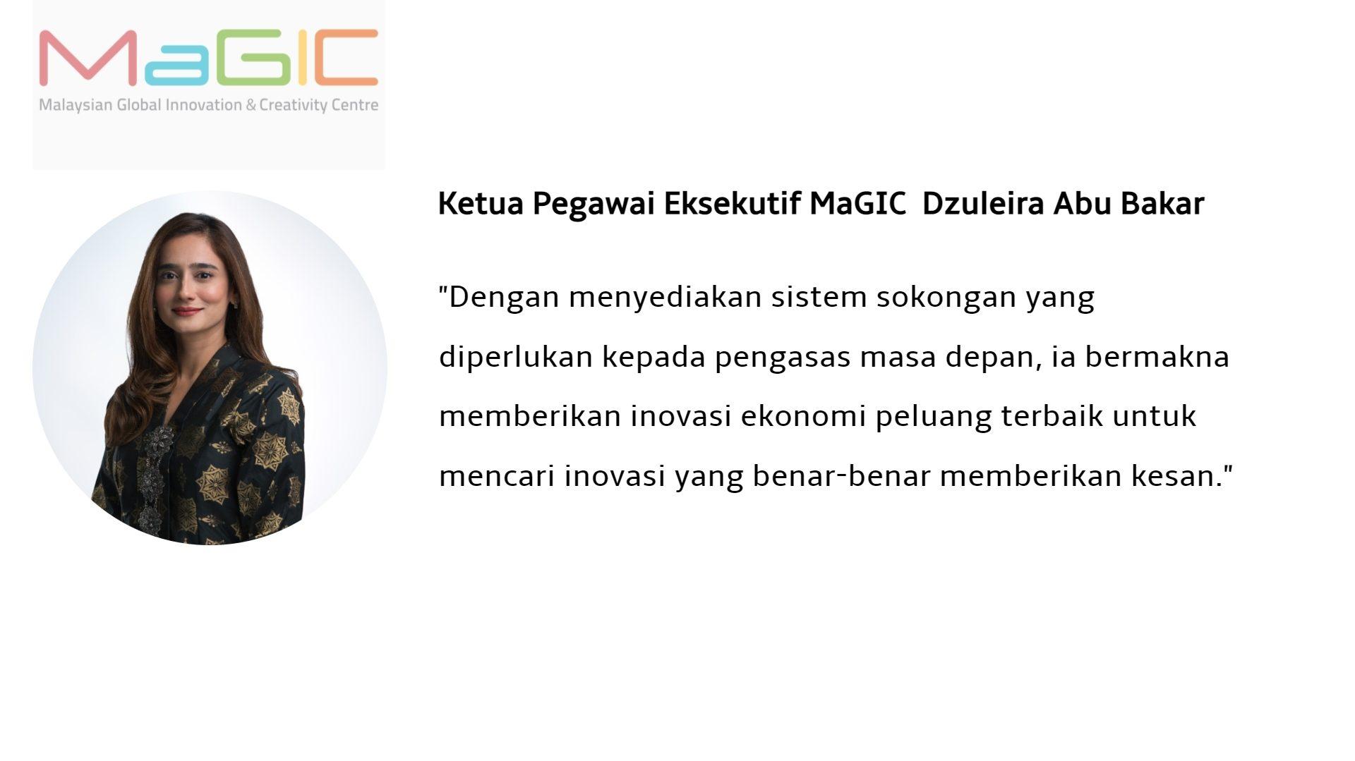 Ketua Pengawai Eksekutif MaGIC Dzuleira Abu Bakar